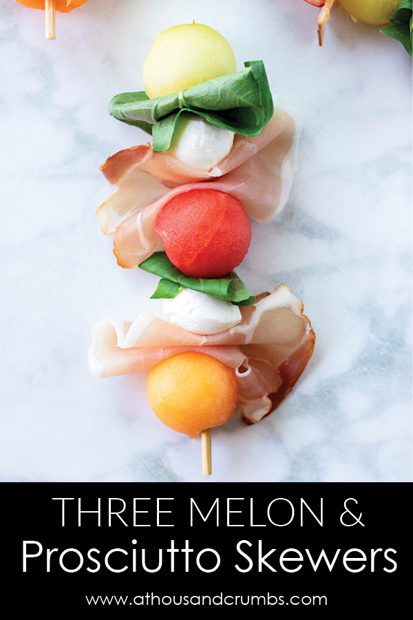 Three kinds of melon are layered with salty prosciutto and creamy mozzarella for a portable and fun take on a classic flavor combination. #athousandcrumbs #prosciutto #melon #appetizer #snack #sidedish #springrecipe #recipe