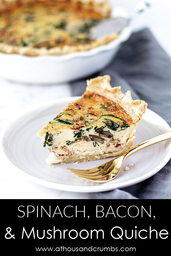 Spinach Bacon and Mushroom Quiche